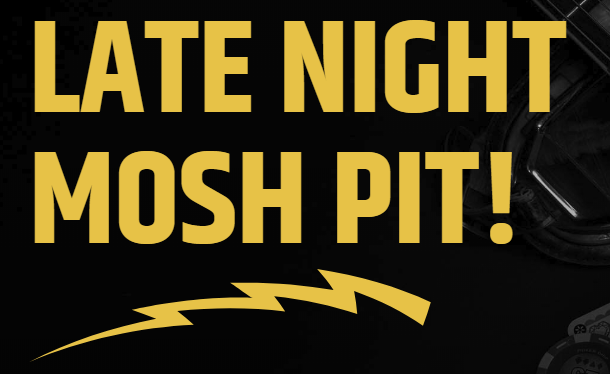 late night mosh pit - offer